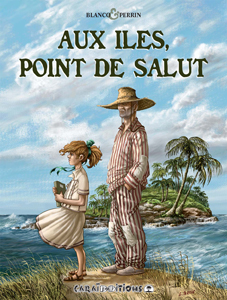 Aux îles point de salut