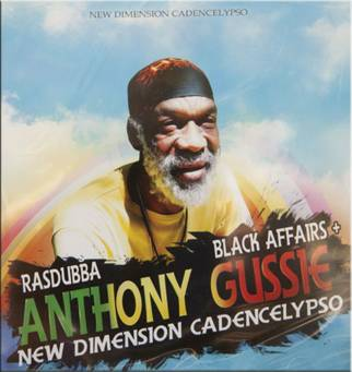 Anthony Gussie - New Dimension Cadencelypso