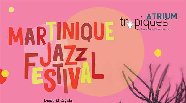 Martinique Jazz Festival 2019, c'est parti !
